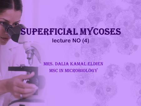 Superficial Mycoses lecture NO (4)