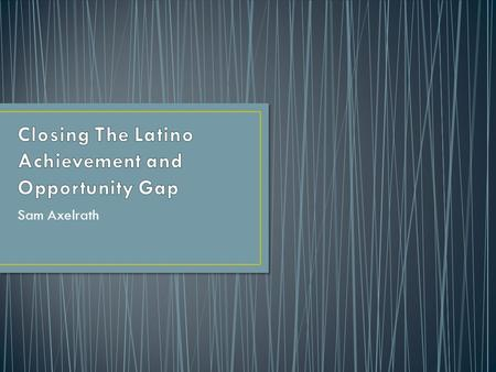 Sam Axelrath. Latinos or Hispanics are the fastest-growing minority group in the United States. More than 1... of every two people added to the nation's.