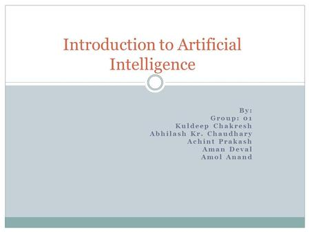 Introduction to <strong>Artificial</strong> <strong>Intelligence</strong>