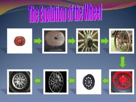 The Evolution of the Wheel