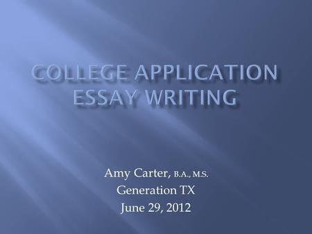 apply texas essays 2012 The common application is a not-for-profit membership organization that, since its founding over 35 years ago, has been committed to providing reliable services that promote equity, access, and integrity in the college application process.