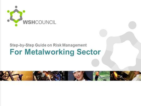 Step-by-Step Guide on Risk Management For Metalworking Sector.
