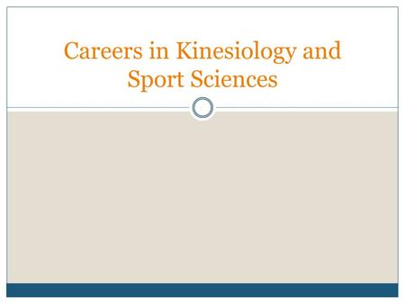 Careers in Kinesiology and Sport Sciences