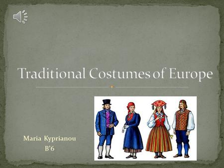 Traditional Costumes of Europe