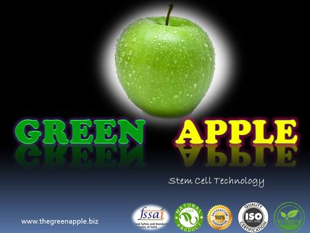 GREEN APPLE Stem Cell Technology www.thegreenapple.biz.
