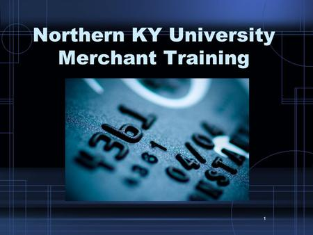 Northern KY University Merchant Training