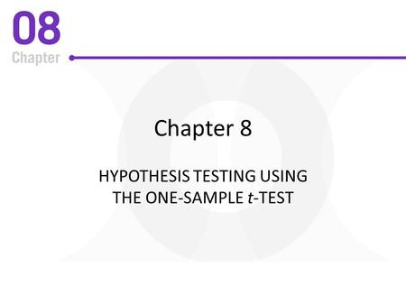 Hypothesis Testing Using The One-Sample t-Test