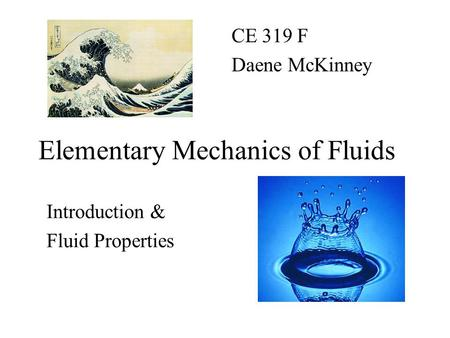 Elementary Mechanics of Fluids