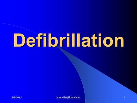 Defibrillation. OBJECTIVE 1. Define defibrillation. 2. State the purpose of defibrillation.