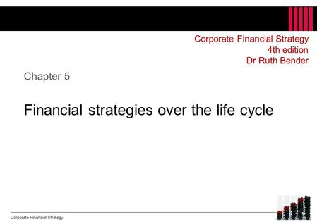 Chapter 5 Financial strategies over the life cycle
