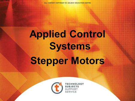 Applied Control Systems Stepper Motors. Stepper Motor / Electro magnet.