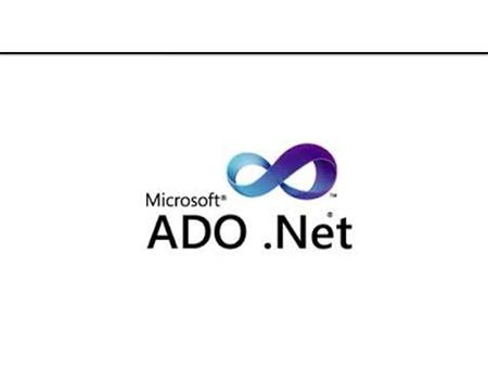Objective In this session we will discuss about : What is ADO. NET ?