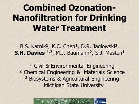 Combined Ozonation-Nanofiltration for Drinking Water Treatment B. S