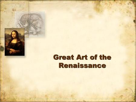 Great Art of the Renaissance