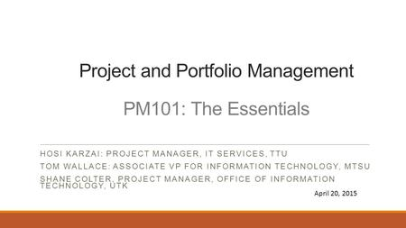 Project and Portfolio Management PM101: The Essentials