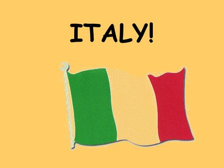 ITALY!. Can we find Italy on the map? How could we get there?