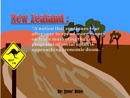 By: Jyree' Brice. New Zealand For a country being very dependent on trade make New Zealand. They are very supportive of being a liberalist of a well divided.