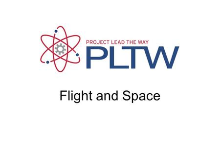 Flight and Space Presentation Name Gateway To Technology®