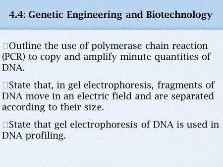 4.4: Genetic Engineering and Biotechnology