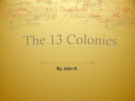 By John K. Founding Fathers 3 regions What made the Regions unique Tools Trades Houses and Furniture Clothing and Education Food How Slavery came to.