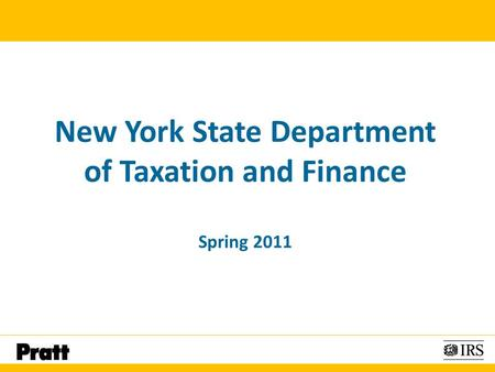 New York State Department of Taxation and Finance Spring 2011.