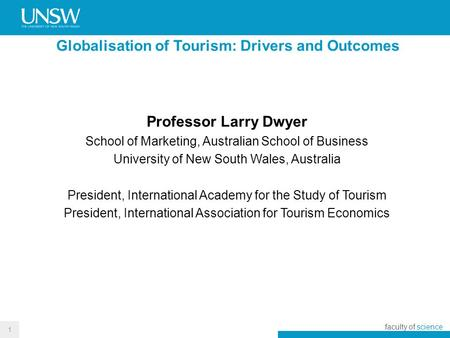 Globalisation of <strong>Tourism</strong>: Drivers and Outcomes