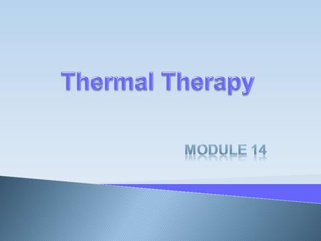 Local Application of heat and cold to the body can be therapeutic, but before using these therapies, the nurse must understand normal body responses to.