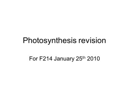Photosynthesis revision