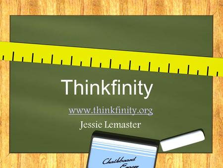 Thinkfinity www.thinkfinity.org Jessie Lemaster Four Subcategories Educators Student Parent AfterSchool.
