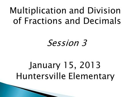 Multiplication and Division of Fractions and Decimals