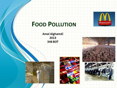 Food Pollution Amal Alghamdi BOT