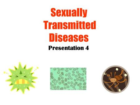 Sexually Transmitted Diseases Presentation 4