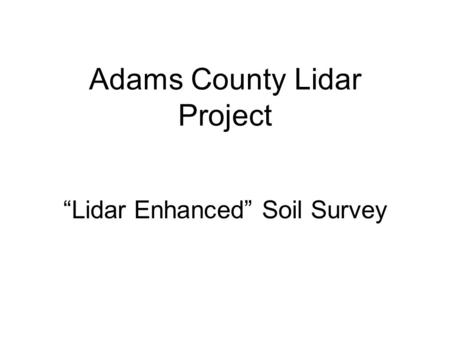 Adams County Lidar Project