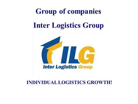 INDIVIDUAL LOGISTICS GROWTH!