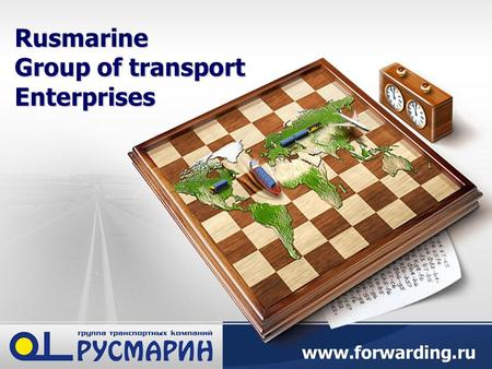 Rusmarine Group of transport Enterprises. Rusmarine Group Rusmarine Group – one of the leading transport companies at the market of North-West and South.