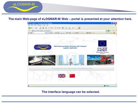 The main Web-page of eLOGMAR-M Web – portal is presented at your attention here. The interface language can be selected.