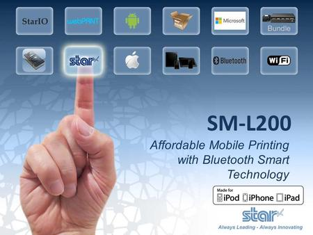 SM-L200 Affordable Mobile Printing with Bluetooth Smart Technology.
