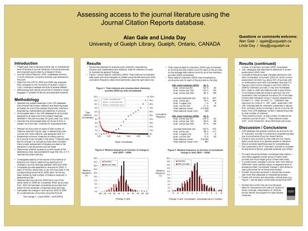 Introduction Project goal was to develop simple way to characterize level of access to journal literature in physical sciences and engineering provided.
