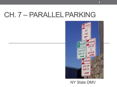 Ch. 7 – Parallel Parking NY State DMV.