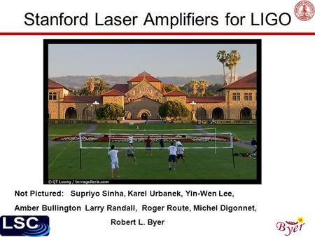 Stanford Laser Amplifiers for LIGO