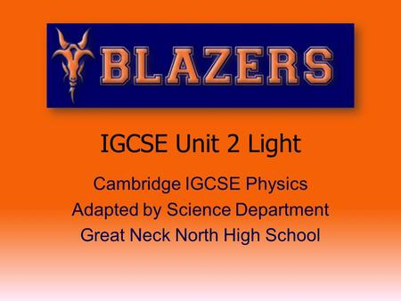 IGCSE Unit 2 Light Cambridge IGCSE Physics