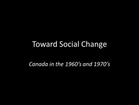 Social changes in the 1960s