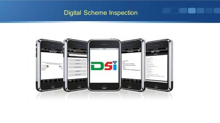Digital Scheme Inspection. Android Based Application for Regular inspection accomplishment and reporting. It can be utilized by different Departments.