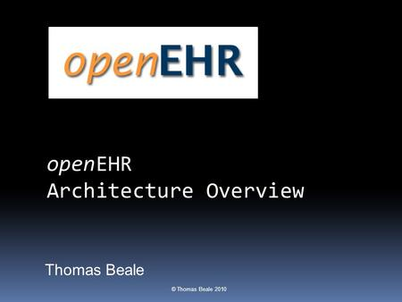 openEHR Architecture Overview