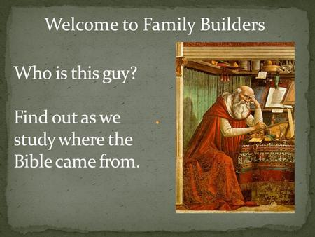 Welcome to Family Builders. Pastor Eric S. Lewis Shadow Mountain Community Church.