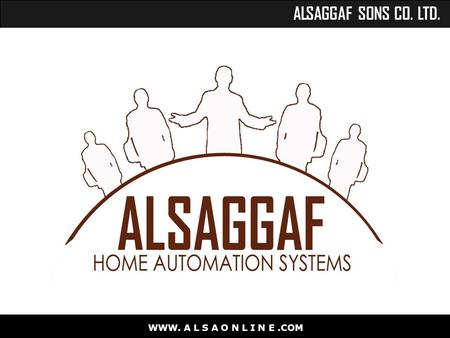 ALSAGGAF SONS CO. LTD. WWW. A L S A O N L I N E.COM.