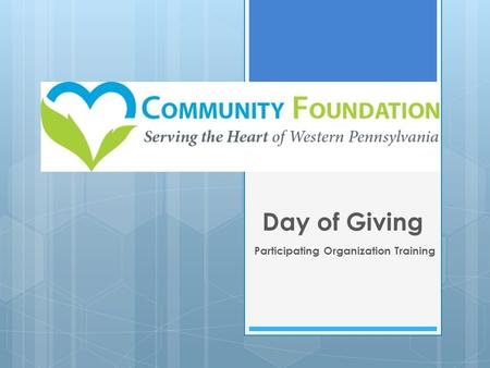 Day of Giving Participating Organization Training.