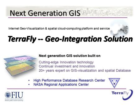 TerraFly -- Geo-Integration Solution