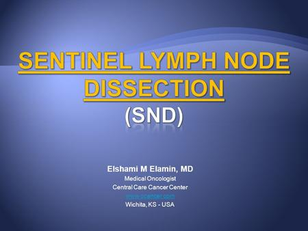 Sentinel Lymph Node Dissection (SND)