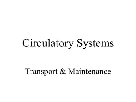 Transport & Maintenance